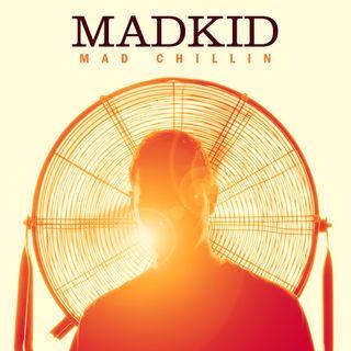 Mad Chillin