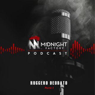 3 - Ruggero Deodato - prima parte