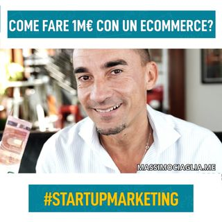 Come fare 1M € con un ecommerce?