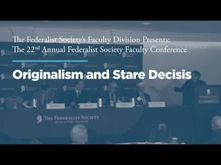 Panel: Originalism and Stare Decisis