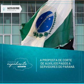 Pequeno Expediente #118: a chance de corte de adicionais pagos aos servidores do Paraná