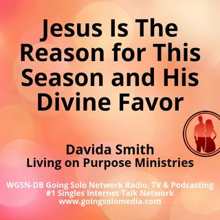 Jesus Is The Reason for This Season and His Divine Favor