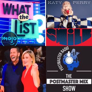 The Postmaster Mix presents: WatchMojo's What the List, New Music from Katy Perry, and more!