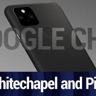 Google's Whitechapel Chip Coming to the Pixel 6 | TWiT Bits