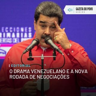 Editorial: O drama venezuelano e a nova rodada de negociações