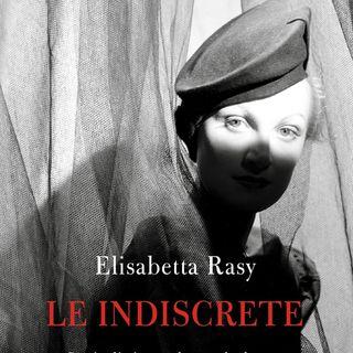 "Elisabetta Rasy ""Le indiscrete"""