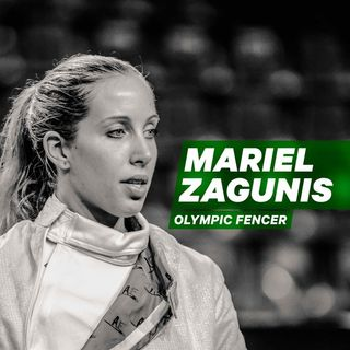 Breaking the 100 Year Gold Medal Drought in Fencing: Mariel Zagunis Shares About the Underdog Victory that made History [Episode 3]