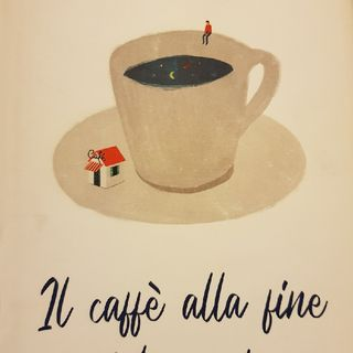 Capitolo 8 : Il Caffè Alla Fine Del Mondo Di John Strelecky