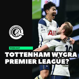 Tottenham wygra Premier League?