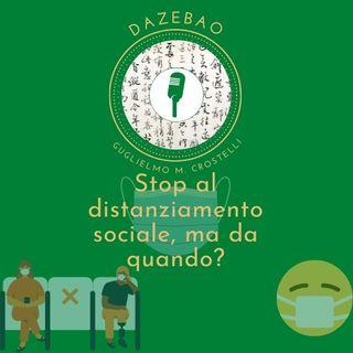 Stop al distanziamento sociale, ma da quando?