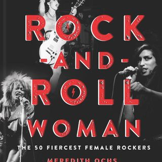 Meredith Ochs Releases Rock And Roll Woman