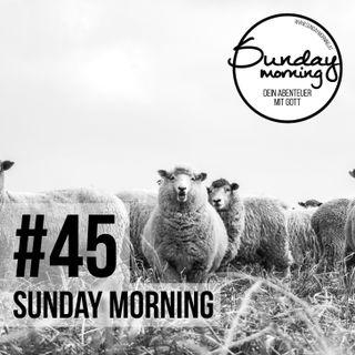 #45 - Schafgeflüster - Von Hirten, Herden und Hingabe