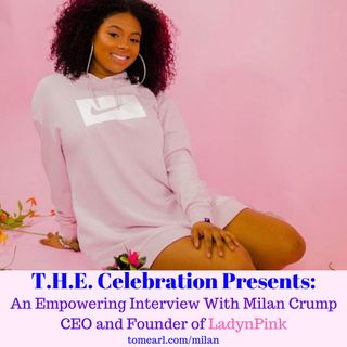 Milan Crump - CEO and Founder of LadynPink