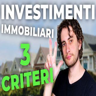 Come valutare un'Operazione Immobiliare | 3 Criteri di valutazione