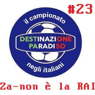 #23 - Za-non è la RAI