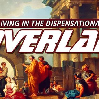 NTEB RADIO BIBLE STUDY: Looking At The Overlapping Dispensations In The Book Of Acts Shows What We Can Expect To See As Church Age  Closes