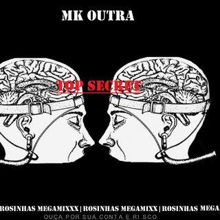 MK OUTRA