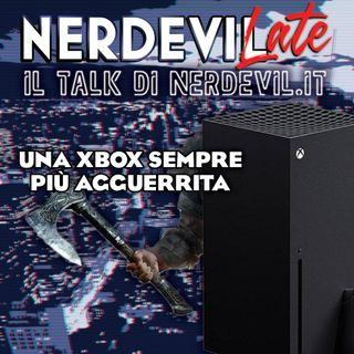 Nerdevilate 14/05/20 - Una Xbox sempre più agguerrita