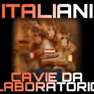 VACCINO: ITALIANI usati come CAVIE!