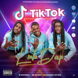 Link Dap - Tik Tok feat famoso no beat (Musicmoznews26.blogspot.com)