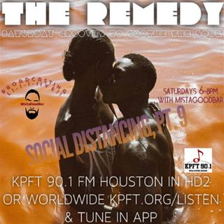 The Remedy Ep 155 May 23rd, 2020 (Social Distancing, Ep 9)