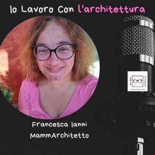 #42 Storie di professioniste coraggiose con Francesca Ianni