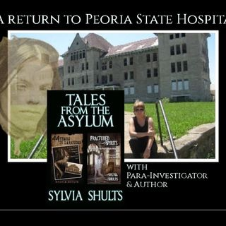 Fractured Spirits of the Peoria State Hospital with Para Author Sylvia Shults