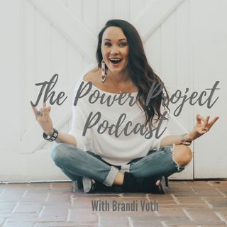 Power Project Episode #12 Tiffany Scott  Overcoming Obstacles with the Help of Your Tribe