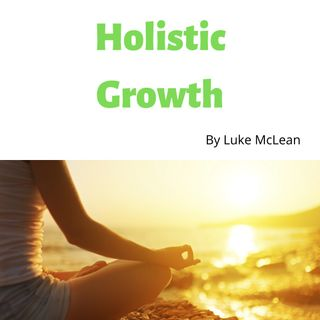 Holistic Growth