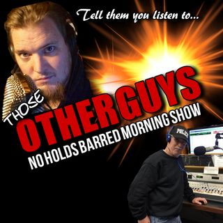 THOSE OTHER GUYS RADIO SHOW