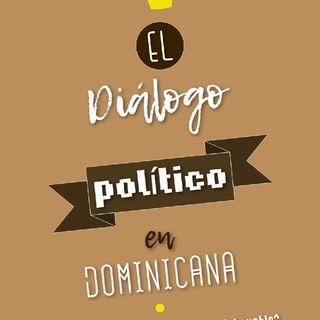 El Diálogo Político En Dominicana