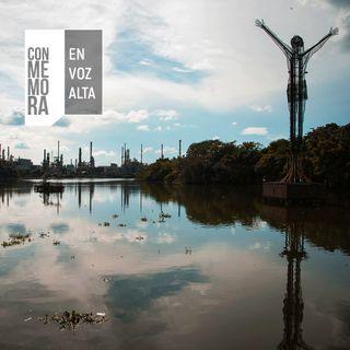 Conmemora en Voz Alta - Barrancabermeja. El día en el que nada volvió a ser igual