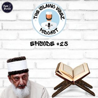 EP#26: Has the Qur'an been changed?