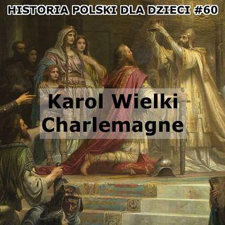 60 - Karol Wielki