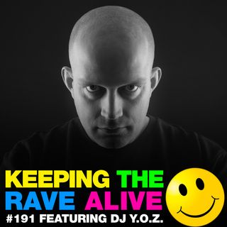 Episode 191: feat DJ Y.O.Z!