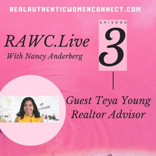 "RAWC with Nancy interviews Teya Young Top Realtor Advisor on ""The Tough Stuff"""