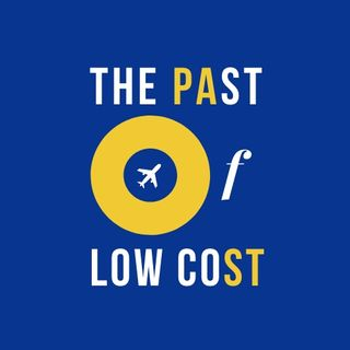 The Past of Low Cost