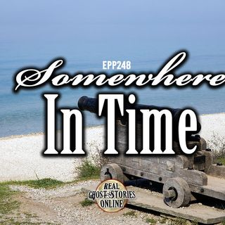Somewhere In Time | EPP 248