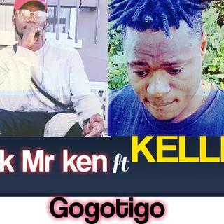 Mk.. Mr ken.. Ft. Kellik Gogotigo