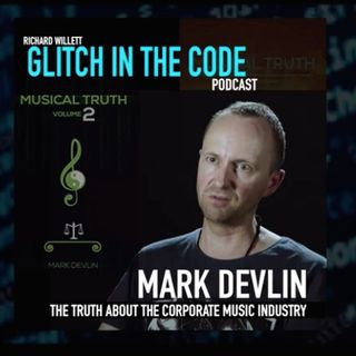 Mark Devlin on Glitches in the Code with Richard Willett