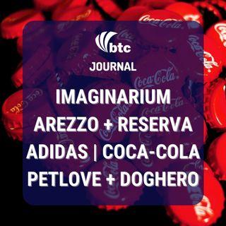 Imaginarium, Bemobi e Método | Arezzo + Reserva, Soma + NV, Petlove + Doghero | BTC Journal 29/10/20