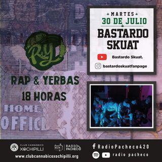 """""""Bastardo Skuat"""" Rap & Yerbas Prog 27 🔥"""