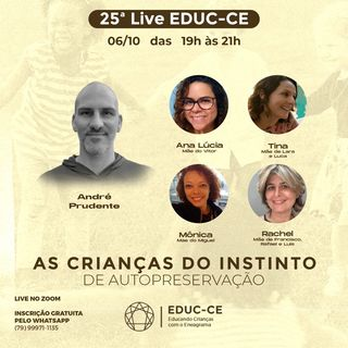25a Live EDUC-CE: as crianças e o instinto de autopreservação do eneagrama