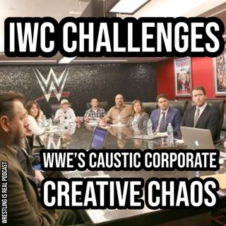 IWC Challenges WWEs Caustic Corporate Creative Chaos KOP091720-560