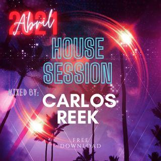 SET HOUSE ABRIL 2021 BY CARLOS REEK