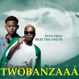Puto Fredy & The One Dj - Dança assim (Twobanzaaá) (Afro House)[2k21]