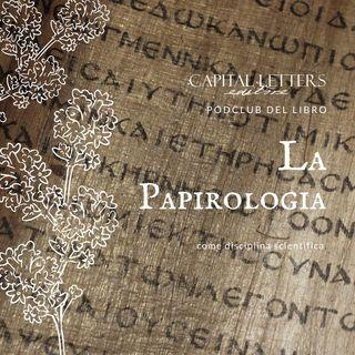 #3 Podclub del libro_la papirologia
