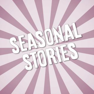 Spring, Summer, Fall, and Winter: What Makes a Seasonal Story?