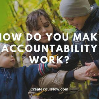 2338 How Do You Make Accountability Work?