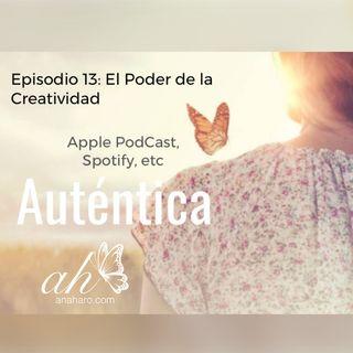 Episodio 13: El Poder de la Creatividad